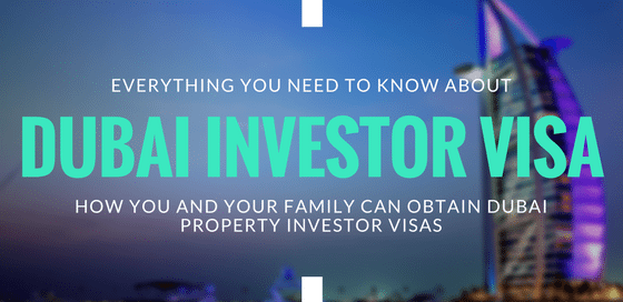 All You Need To Know About A Dubai Investor Visa