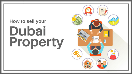 Top Tips To Sell Your Dubai Property TODAY!