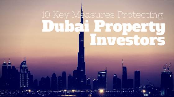10 Key Measures Protecting Dubai Property Investors