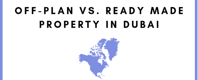 Off-plan vs. Ready Made Property in Dubai