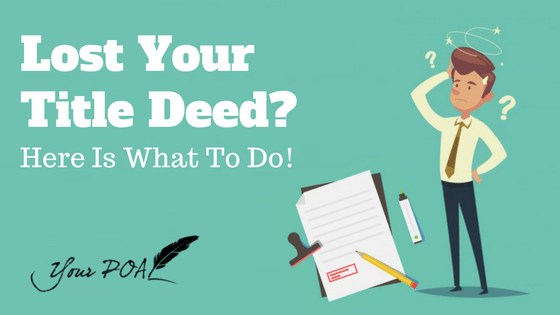 Lost Your Title Deed?  Here Is What To Do!