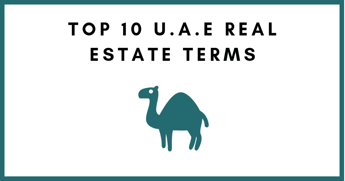 Top 10 U.A.E Real Estate Terms
