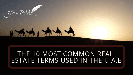 The 10 most common Real Estate terms used in the U.A.E