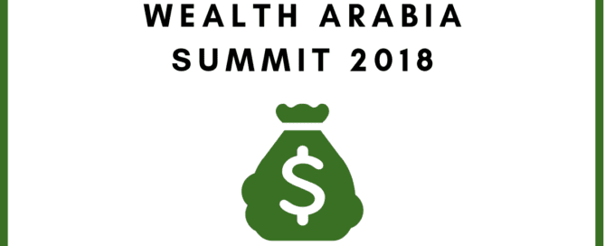 Wealth Arabia Summit 2018