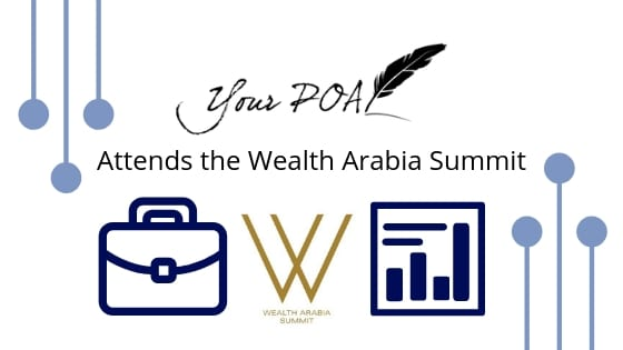 Your POA Attends the Wealth Arabia Summit