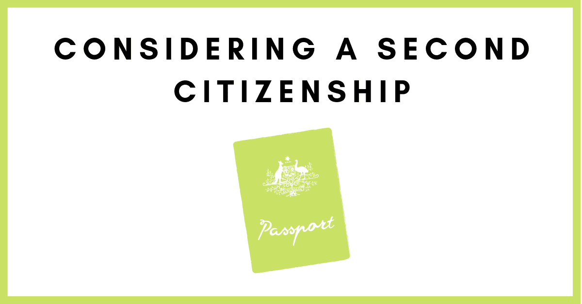 Considering a Second Citizenship