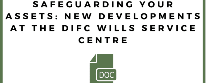 New Developments at the DIFC Service Centre